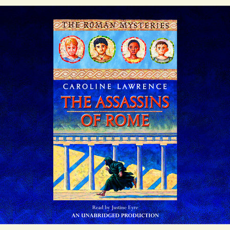 The Assassins of Rome by Caroline Lawrence
