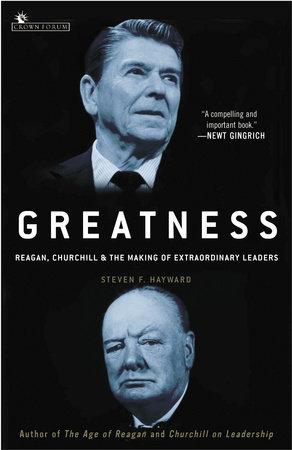 Greatness by Steven F. Hayward