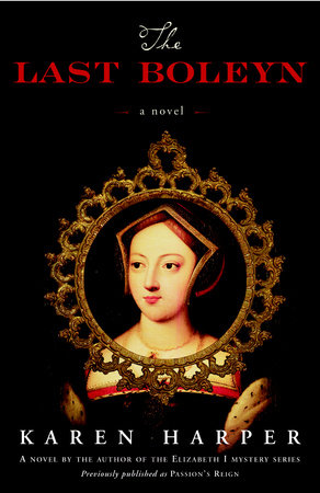 The Last Boleyn by Karen Harper