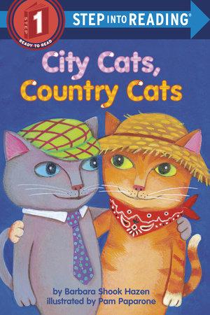 City Cats, Country Cats by Barbara Shook Hazen