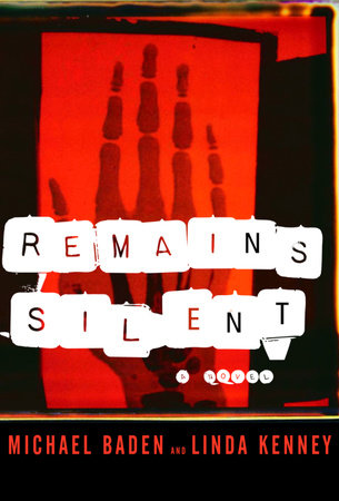 Remains Silent by Dr. Michael M. Baden and Linda Kenney