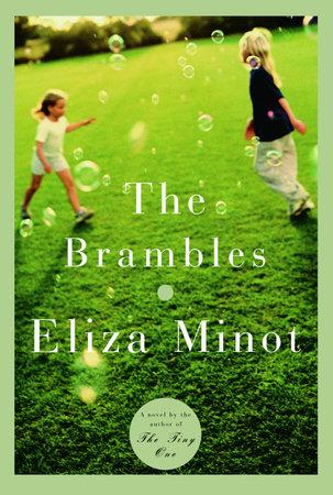 The Brambles by Eliza Minot