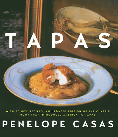 Tapas (Revised) by Penelope Casas