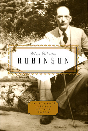 Robinson: Poems by Edwin Arlington Robinson