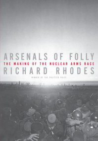 Arsenals of Folly