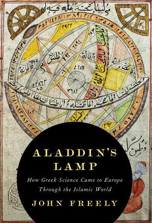 Aladdin's Lamp by John Freely