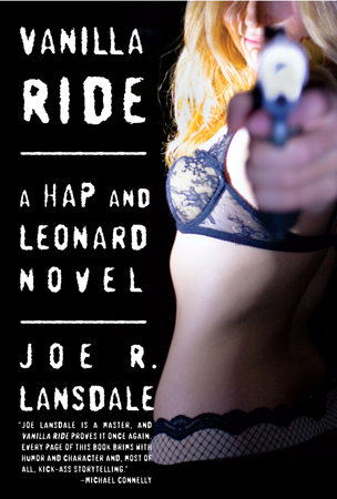 Vanilla Ride by Joe R. Lansdale