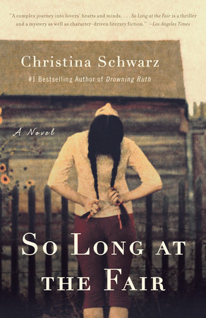 So Long at the Fair by Christina Schwarz