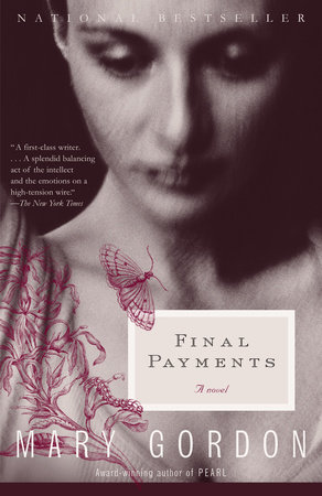 FINAL PAYMENTS by Mary Gordon