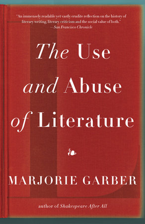 The Use and Abuse of Literature