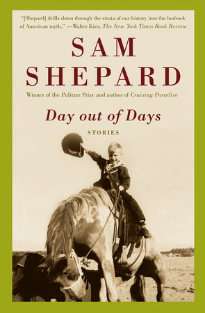 Day out of Days by Sam Shepard