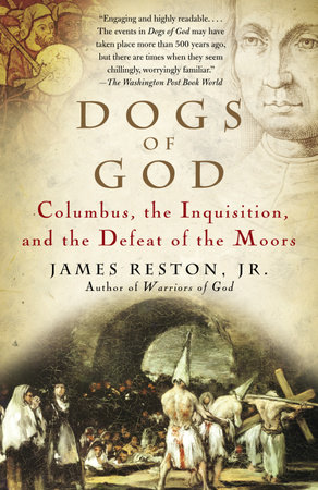 Dogs of God by James Reston, Jr.