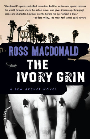 The Ivory Grin by Ross Macdonald