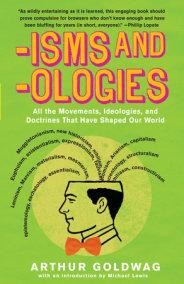 'Isms & 'Ologies