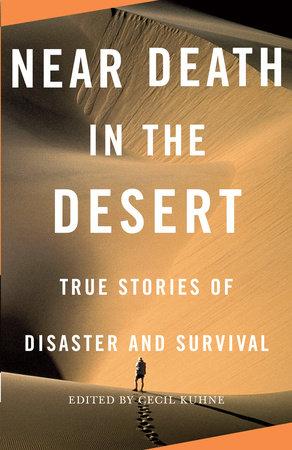 Near Death in the Desert by