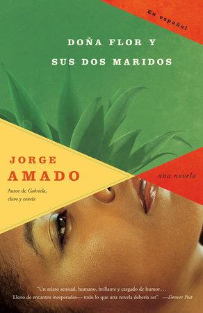 Doña Flor y sus dos maridos by Jorge Amado