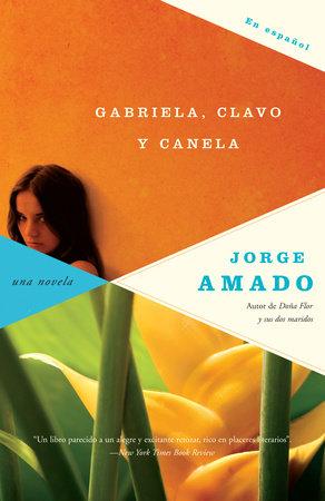 Gabriela, clavo y canela by Jorge Amado