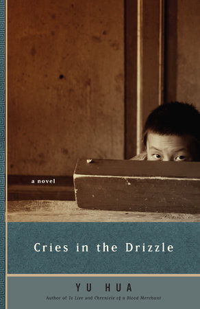 Cries in the Drizzle by Yu Hua