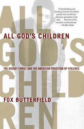 All God's Children by Fox Butterfield