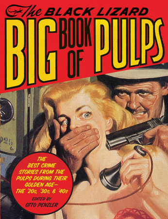 The Black Lizard Big Book of Pulps