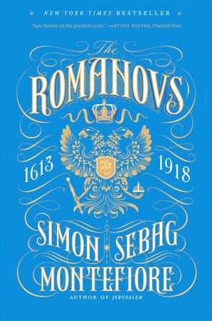 The romanovs by simon sebag montefiore penguinrandomhouse category european world history biography memoir world politics audiobooks fandeluxe Choice Image