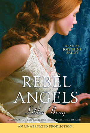 Rebel Angels (Part A) by Libba Bray