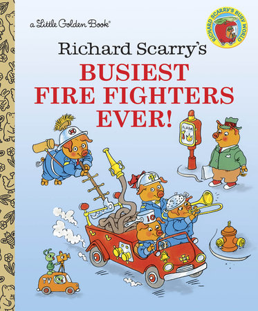 Richard Scarry's Busiest Firefighters Ever! by Richard Scarry