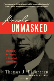 Lincoln Unmasked