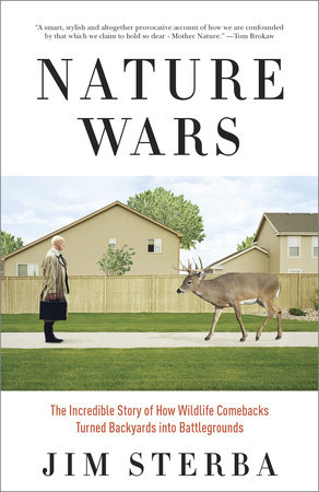 Nature Wars by Jim Sterba