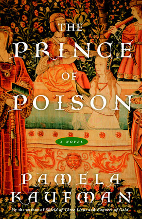 The Prince of Poison by Pamela Kaufman