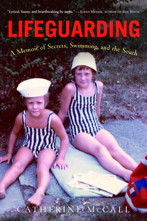 Lifeguarding by Catherine McCall