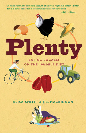 Plenty by Alisa Smith and J.B. MacKinnon