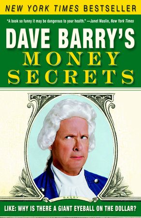 Dave Barry's Money Secrets by Dave Barry