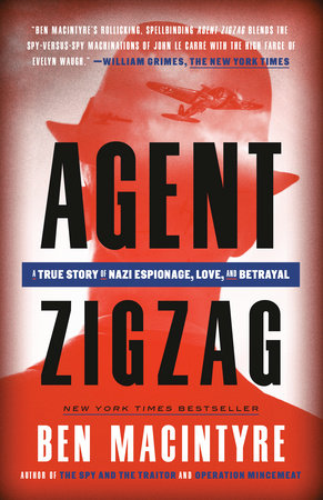 Agent Zigzag by Ben Macintyre