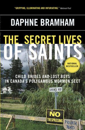 The Secret Lives of Saints by Daphne Bramham