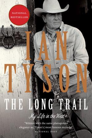 The Long Trail by Ian Tyson