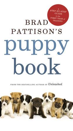 Brad Pattison's Puppy Book by Brad Pattison