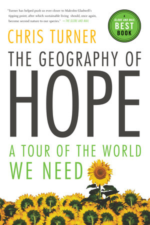 The Geography of Hope by Chris Turner