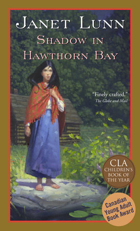 Shadow in Hawthorn Bay by Janet Lunn