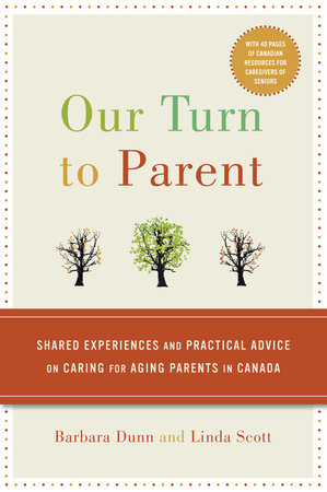 Our Turn to Parent by Barbara Dunn and Linda Scott