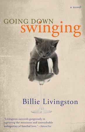 Going Down Swinging by Billie Livingston