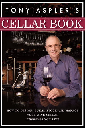 Tony Aspler's Cellar Book by Tony Aspler