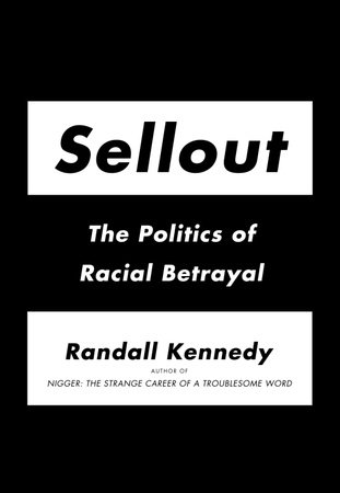Sellout by Randall Kennedy