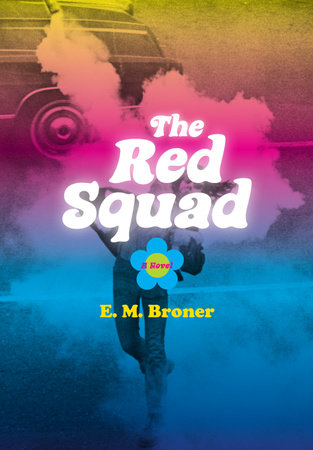 The Red Squad by Esther Broner