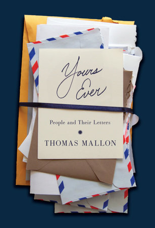 Yours Ever by Thomas Mallon