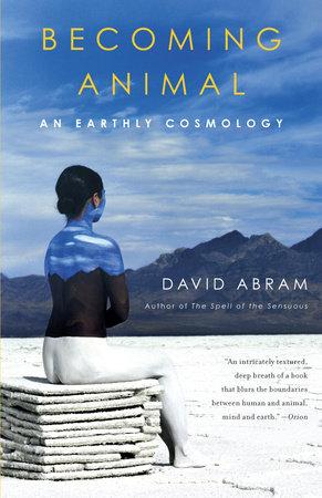 Becoming Animal by David Abram
