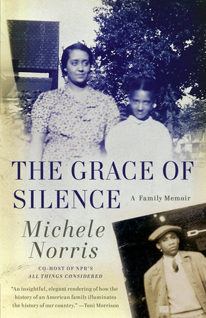 The Grace of Silence by Michele Norris