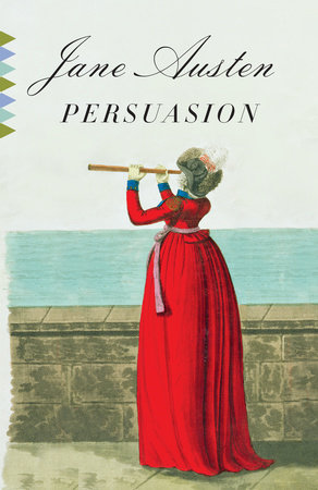 Persuasion by Jane Austen: 9780307386854 | PenguinRandomHouse.com: Books