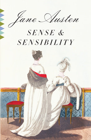 Sense and Sensibility by Jane Austen: 9780307386878 |  PenguinRandomHouse.com: Books