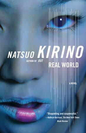 Real World by Natsuo Kirino